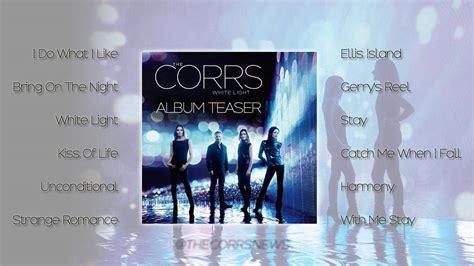 the corrs white light the corrs white light album sler youtube