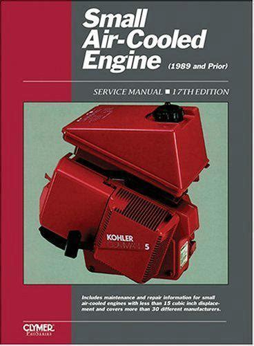 service manual small engine maintenance and repair 1998 gmc 3500 electronic toll collection small air cooled engine pre 1989 and prior clymer owners service repair manual 0872884899