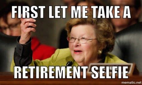 Retirement Meme - barbara mikulski announces retirement baltimore memes