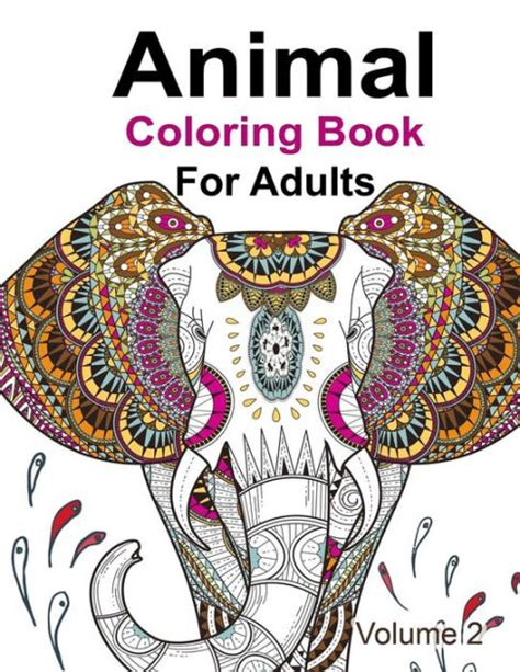 coloring books for adults barnes and noble animal coloring book for adults by kensington press