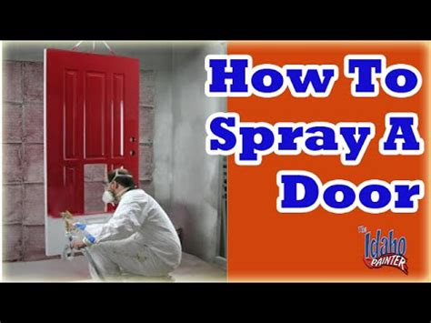 learn how to paint your front door how tos diy how to spray a front door painting a door with an airless