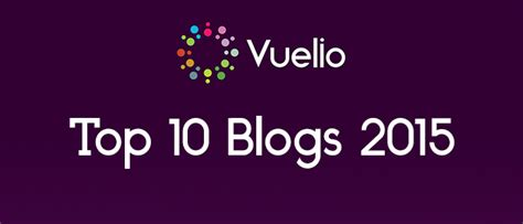 10 Best Blogs For by Top 10 Rankings Of 2015 Vuelio