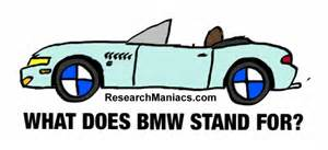 What Do Bmw Stand For What Does That