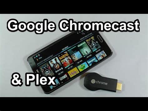 plex on chromecast | doovi
