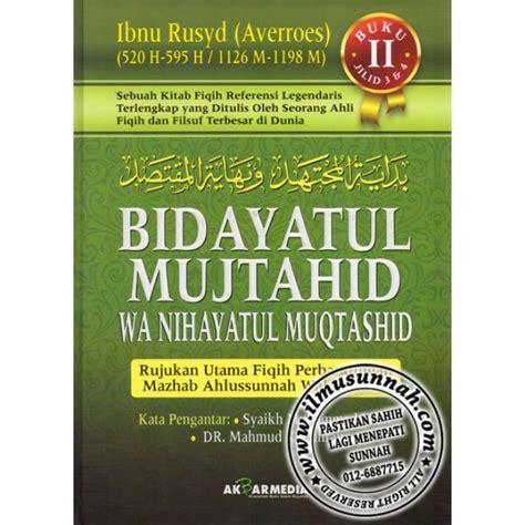 Buku Murah Bidayatul Mujtahid Wa Nihayatul Muqtashid Jilid 1 bidayatul mujtahid rujukan fiqh perbandingan mazhab karya
