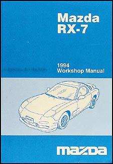 1984 mazda rx 7 repair shop manual original 1994 mazda rx 7 repair shop manual original