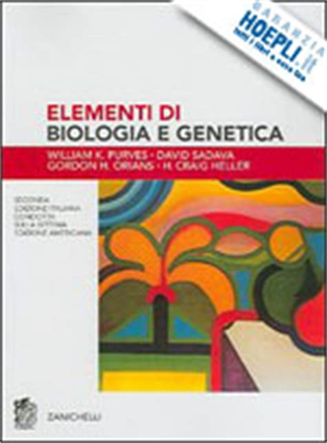 zanichelli test biologia elementi di biologia e genetica purves w k sadava d