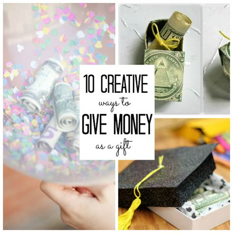 7 creative ways to give money as a gift birthday gifts
