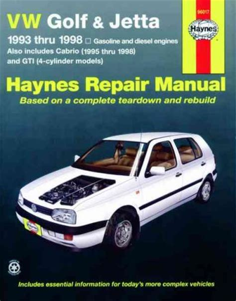 vw golf gti jetta haynes repair manual for 1993 thru 1998 and vw cabrio 1995 thru 2002 with volkswagen vw golf jetta 1993 1998 haynes service repair manual sagin workshop car manuals