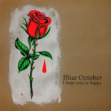 blue roses cover your tracks i you re happy a song by blue october on spotify