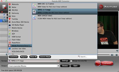adobe premiere cs6 xavc canon c300 workflow solve canon c300 mxf to adobe premiere