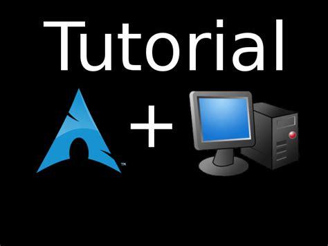 tutorial arch linux tutorial instalar arch linux parte 2 xxzeroxx s blog