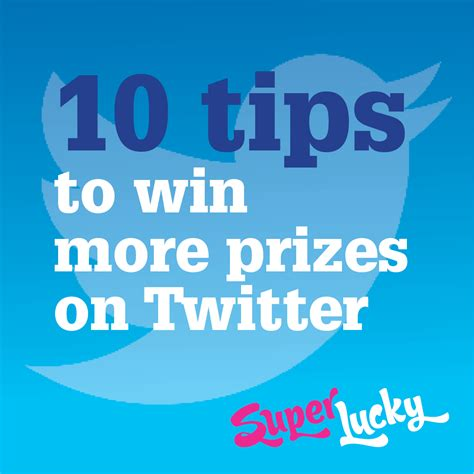 10 tips to get more followers on twitter how2update 10 tips to win more prizes on twitter superlucky