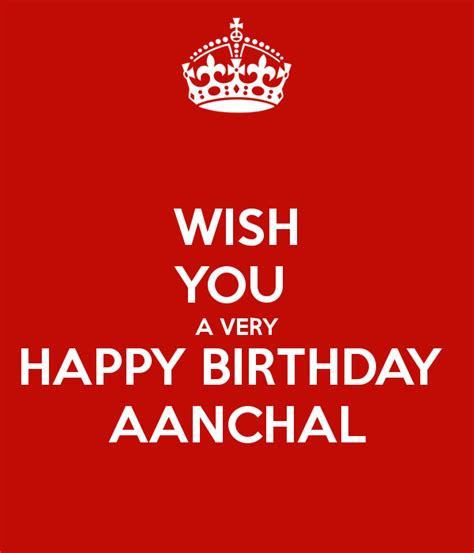 I Wish You Happy Birthday Wish You A Very Happy Birthday Aanchal Poster Mridul
