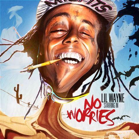 Lil Wayne   No Worries   Buymixtapes.com
