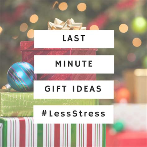last minute gift ideas last minute gift ideas at staples lessstress