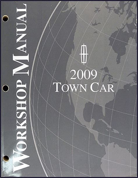 service manual how to fix 2009 lincoln town car engine rpm going up and down service manual 2009 lincoln town car repair shop manual original