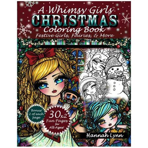libro a whimsy girls christmas whimsy girls christmas coloring book festive girls fairies more paperback hannah lynn