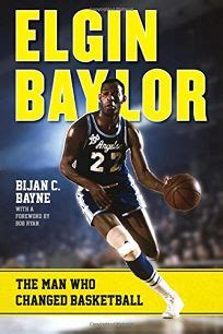 elgin baylor the who changed basketball books nonfiction book review elgin baylor the who changed
