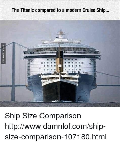 titanic compared to modern cruise ship fitbudha - Titanic Boat Size Comparison