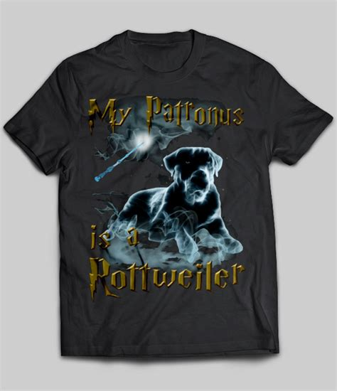buy a rottweiler my patronus is a rottweiler t shirt buy t shirts sell teenavi