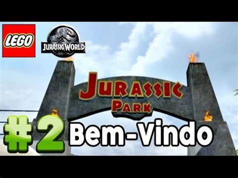 tutorial lego jurassic park full download lego jurassic world detonado parte 2 bem