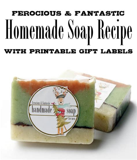 Printable Soap Recipes | men s soap recipe holiday gift idea with free printable