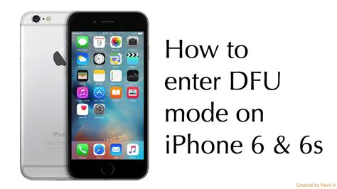 how to enter dfu mode on iphone 6 6s
