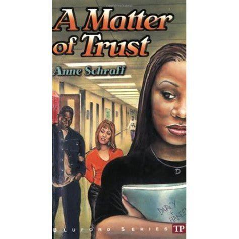 matter of trust a matter of trust bluford high 2 by schraff