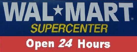 walmart open hours on walmart supercenter open 24 hours photos1085 flickr
