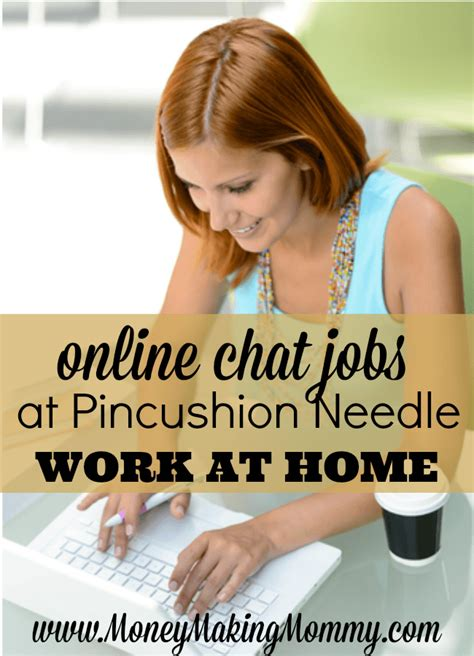 Work From Home Online Chat Jobs - online chat jobs at pincushion needle