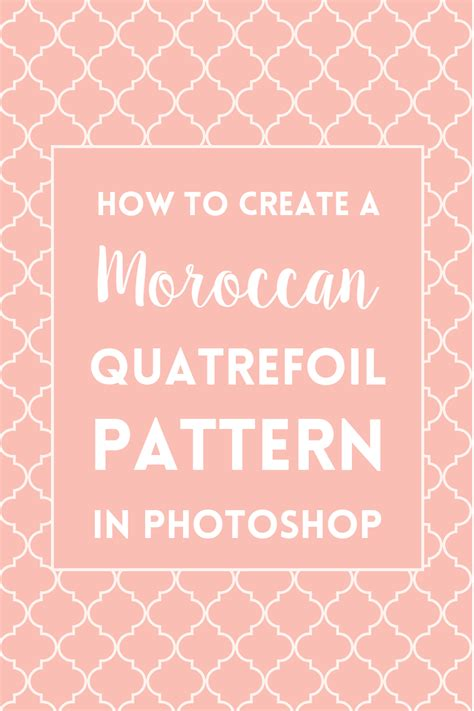 quatrefoil pattern illustrator how to make a moroccan quatrefoil pattern in photoshop