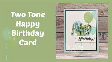 download mp3 happy birthday tone two tone happy birthday card youtube
