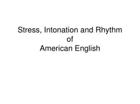 games for teaching word stress and intonation ppt video ppt stress rhythm and intonation powerpoint