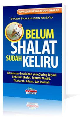 Buku Islam Shalat Tapi Keliru Cover harga rp 35 000