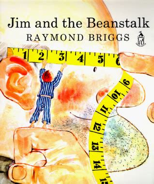jim and the beanstalk by raymond briggs reviews discussion bookclubs lists