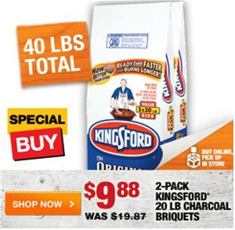 home depot: 40 lbs kingsford charcoal $9.88 (free in store