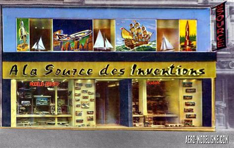 Magasin Modelisme Strasbourg 192 la source des inventions histoire d un magasin de