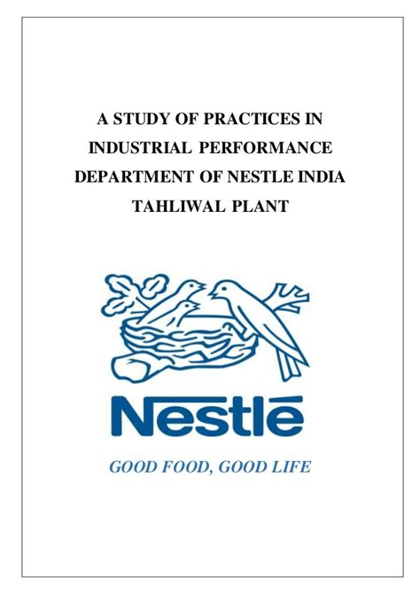 Nestle Mba Internship by Nestle India Tahliwal Plant S Industrial Performance