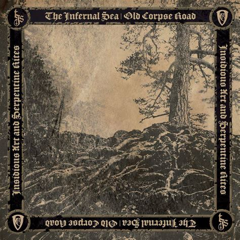 Infernal Corpse the infernal sea corpse road insidious and