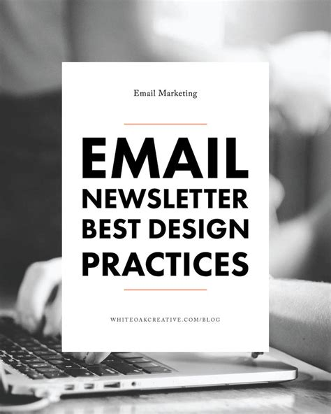 email marketing layout best practices 1000 ideas about email newsletter templates on pinterest