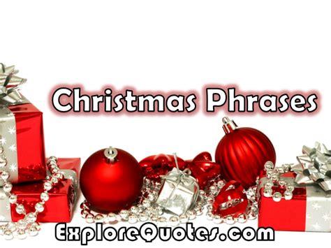 christmas phrases merry christmas phrases xmas phrases