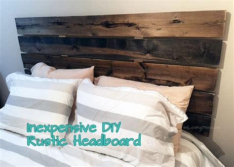 making a rustic headboard diy rustic headboard diy headboard for under 50