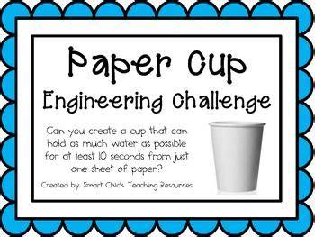 paper cup engineering challenge project great stem activity stem activities  seconds