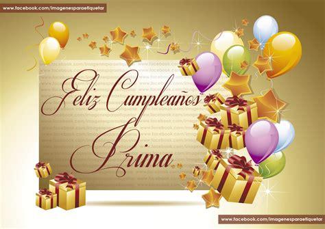 imagenes de feliz cumpleaños prima poemas de cumpleanos para prima feliz cumplea 209 os prima