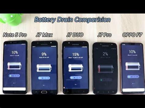 Samsung F 7 Samsung J7 Duo Vs J7 Max Vs J7 Pro Vs Note 5 Pro Vs Oppo F7 Battery Drain Comparision