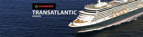 cunard cruise cunard transatlantic cruises 2018 and 2019 transatlantic