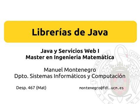 librerias java pdf de programaci 243 n librer 237 as de java java y servicios