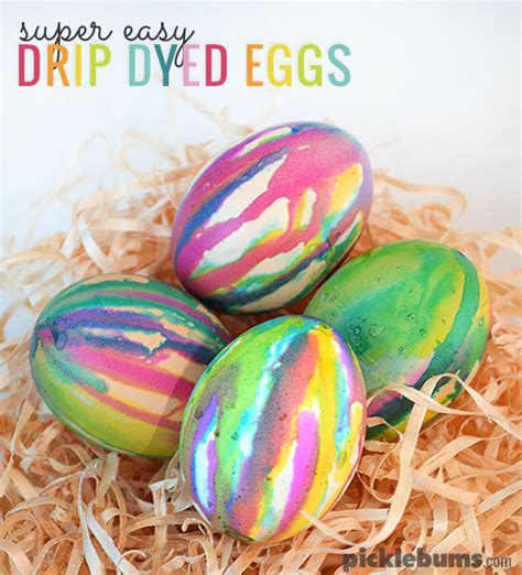 easy dyes for easter eggs easy drip dyed easter eggs picklebums