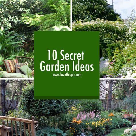Secret Garden Ideas 10 Secret Garden Ideas